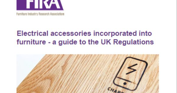 'Electrical accessories incorporated into furniture - a guide to the UK regulations'